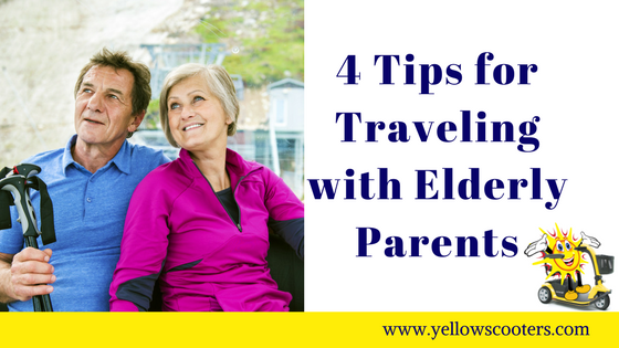 4 Tips for Traveling with Elderly Parents