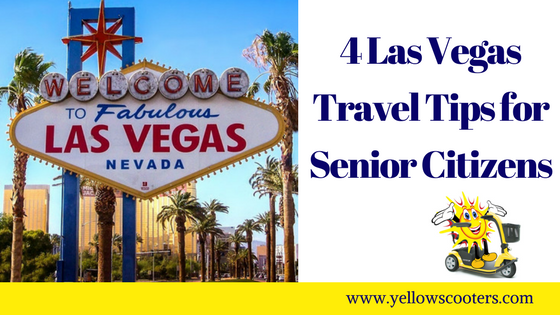 4 Las Vegas Travel Tips for Senior Citizens
